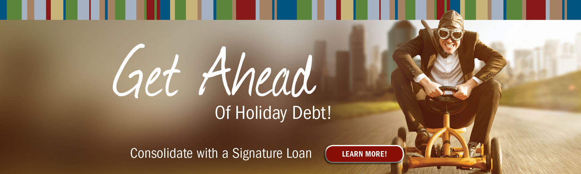 """Get Ahead of Holiday Debt! Consolidate with a Signature Loan"""